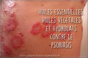 huiles essentielles et végétales psoriasis