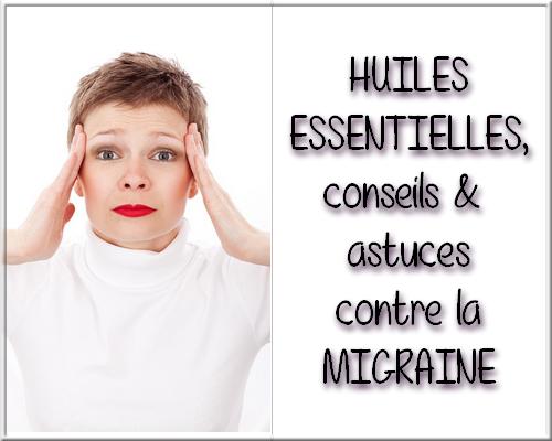migraines : conseils et astuces pour s'en débarrasser