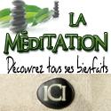 Découvrez la Méditation !