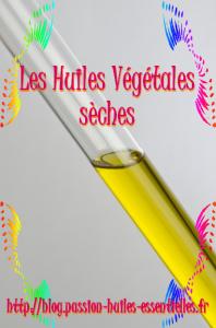huile vegetale seche