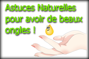 astuces naturelles pour de beaux ongles durs et blancs