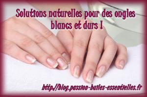 solutions naturelles pour avoir des ongles blancs et durs