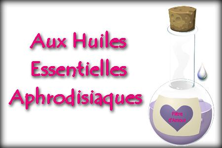 huiles_essentielles_aphrodisiaques_recettes