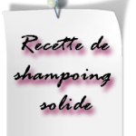 apprendre à faire son shampoing solide