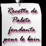 recette-palets-fondants-bain