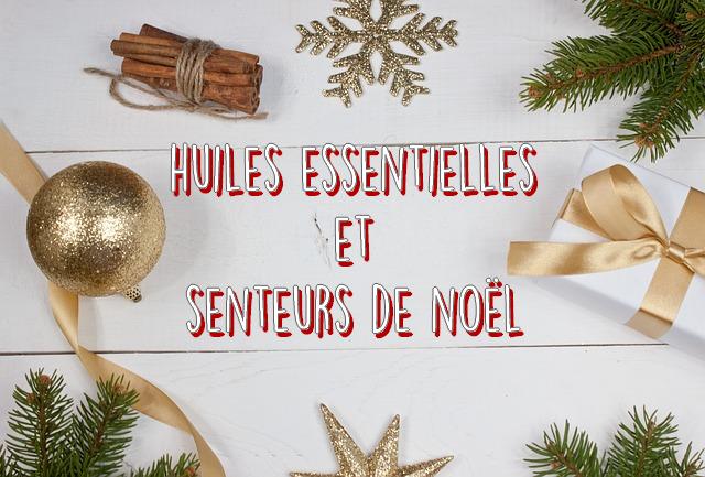 huiles essentielles senteurs de Noël